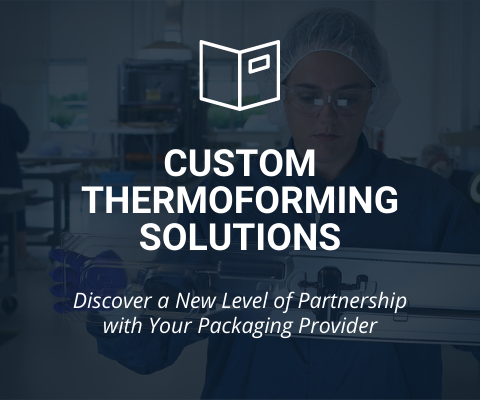 Custom Thermoforming Solutions