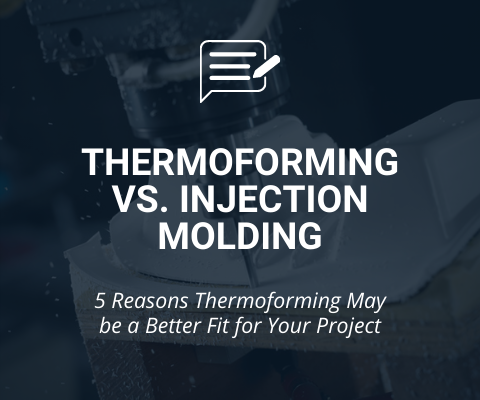 Plastic Thermoforming Vs. Injection Molding